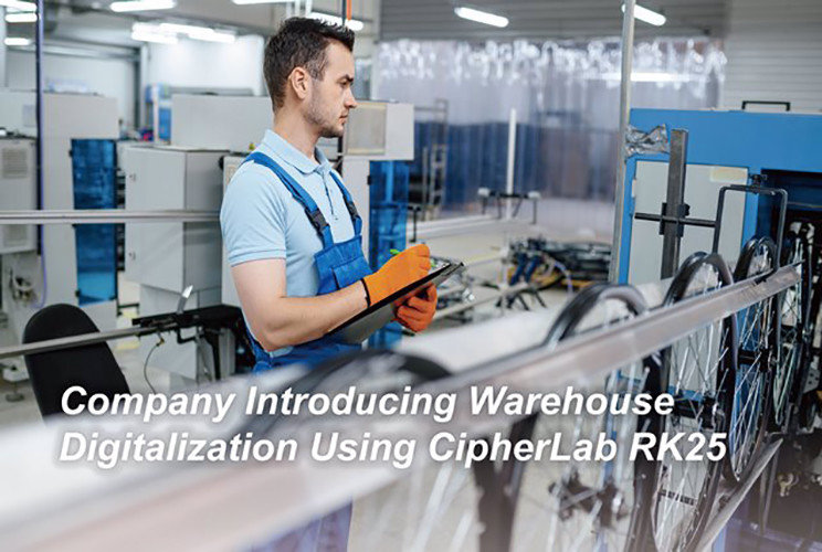 Company Introducing Warehouse Digitalization Using CipherLab RK25 cover|Australia CipherLab world leader in AIDC solutions