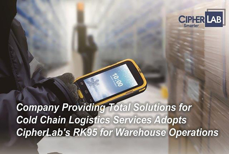 Company Providing Total Solutions for Cold Chain Logistics Services Adopts CipherLab's RK95 for Warehouse Operations cover|Australia CipherLab world leader in AIDC solutions