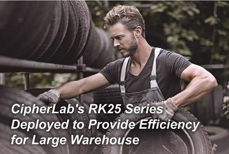 CipherLab's RK25 Series Deployed to Provide Efficiency for Large Warehouse CipherLab a world leader in AIDC solutions