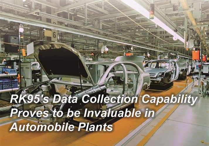 RK95s Data Collection Capability Proves to be Invaluable in Automobile Plants-CipherLab world leader in AIDC solutions
