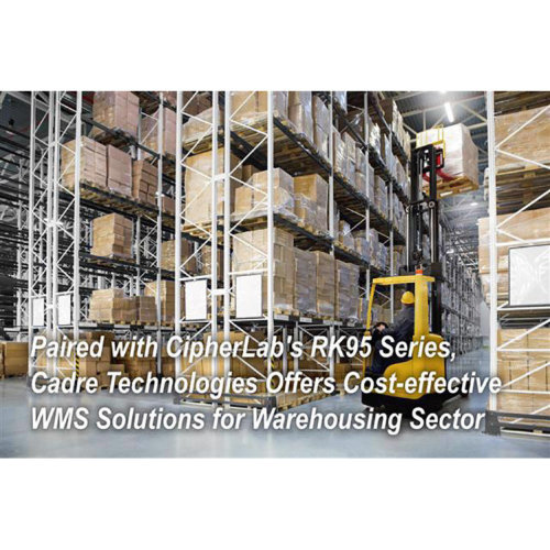 Cadre Technologies Offers Cost-effective WMS Solutions for Warehousing Sector|CipherLab Connection|September 2020