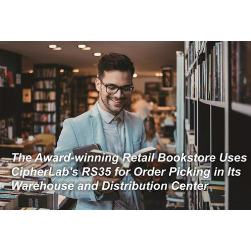 The Award-winning Retail Bookstore Uses CipherLab's RS35 for Order Picking in Its Warehouse and Distribution Center|CipherLab Connection|February 2021