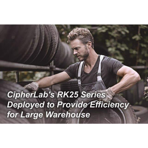 CipherLab's RK25 Series Deployed to Provide Efficiency for Large Warehouse|CipherLab Connection|October 2020
